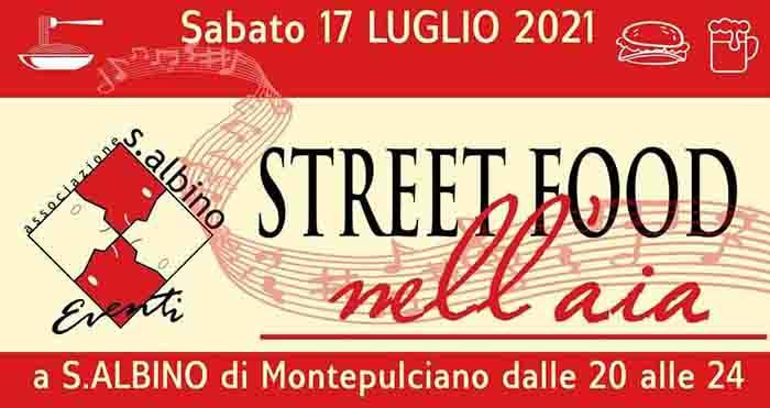 Street Food nell'Aia a Sant'Albino Montepulciano -17 Luglio 2021