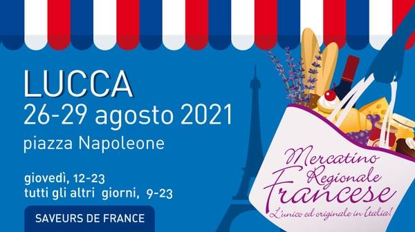 Mercatino Regionale Francese Lucca 2021