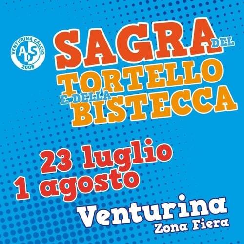 Sagra Tortello Bistecca Venturina Terme 2021