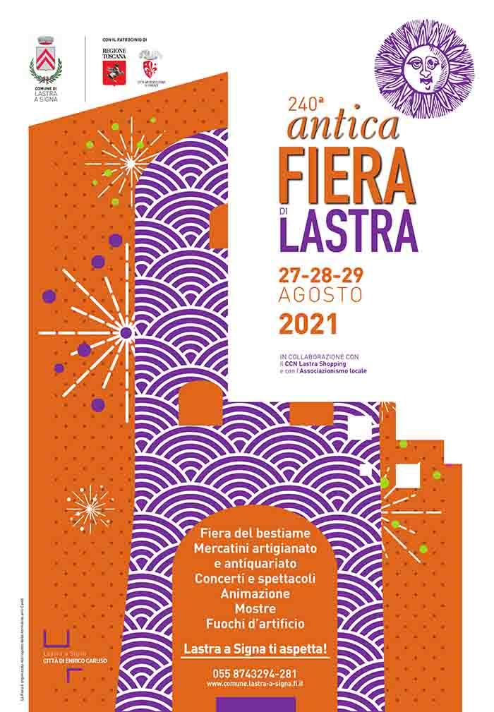 Manifesto Antica Fiera di Lastra 2021 27-28-29 Agosto - Lastra a Signa Firenze