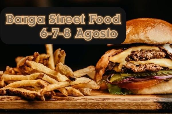 Barga Street Food 2021 Agosto