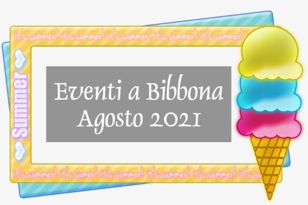 Eventi Bibbona Agosto 2021