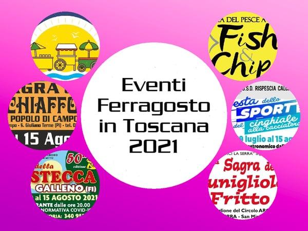 Eventi Ferragosto Toscana 2021