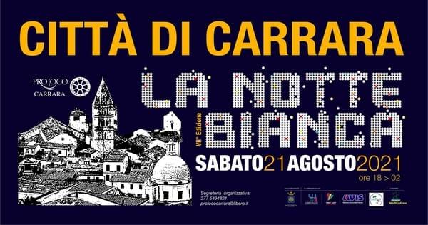 Notte Bianca Carrara 2021