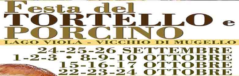 Festa del Tortello e Porcino 2021 - Lago Viola di Vicchio di Mugello