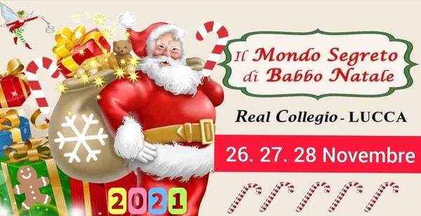 Il Mondo di Babbo Natale Lucca 2021
