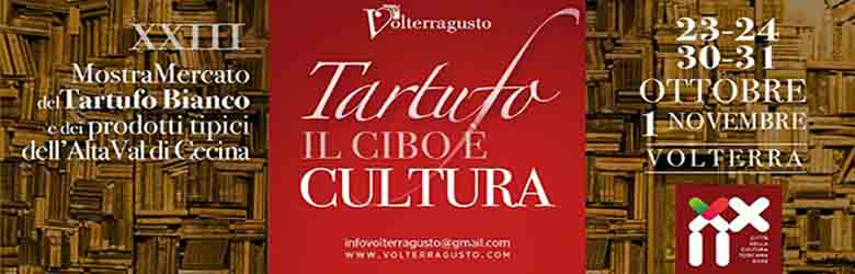 Volterragusto 2021 - Mostra del Tartufo Bianco Volterra 2021