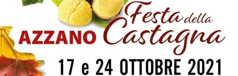 Festa della Castagna Azzano 2021