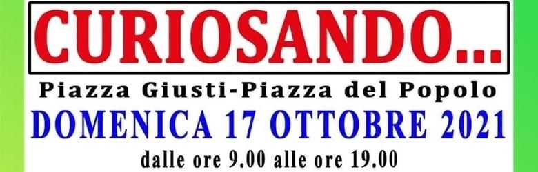 Mercatini in Toscana Domenica 17 Ottobre 2021