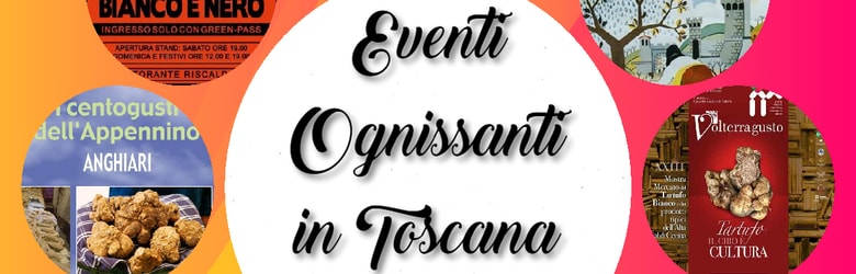Sagre Toscana 1 Novembre 2021